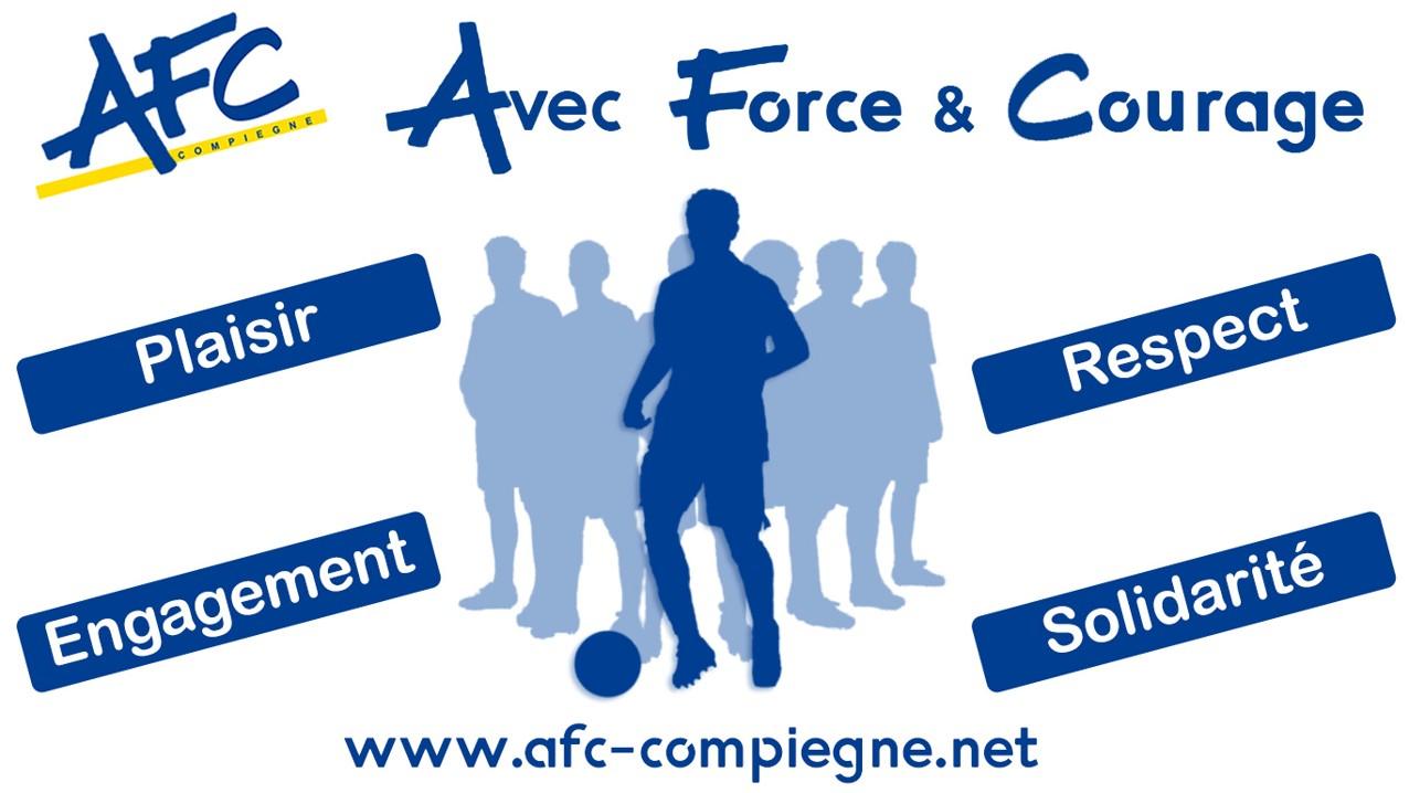 Les valeurs de l'AFC Compiègne - Avec Foce et Courage